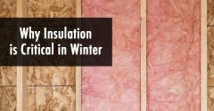 Why Insulation is Critical in Winter