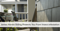 How James Hardie Siding Protects You from Insect Infestation