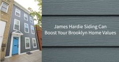 James Hardie Siding Can Boost Your Brooklyn Home Values