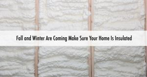 Make Sure Your Home Is Insulated this Fall & Winter with Good Guys Contracting